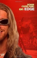 Adam Copeland on Edge (WWE) by Edge (2006)