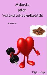 Adonis oder Vollmilchschokolade