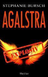 Agalstra - explosiv