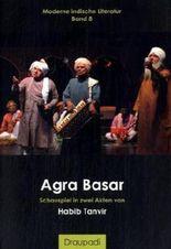 Agra Basar: Schauspiel in zwei Akten