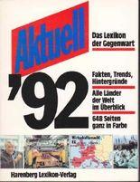 Aktuell '92 - Das Lexikon der Gegenwart