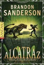 Alcatraz und die Ritter von Crystallia