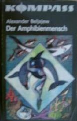 Alexander Beljajew: Der Amphibienmensch
