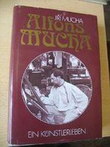 Alfons Mucha: Ein Künstlerleben