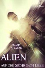 Alien: Auf der Suche nach Liebe