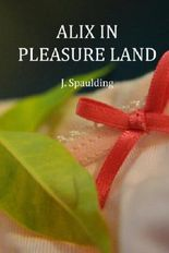 Alix in Pleasure Land