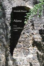 Aljona - Eine unerfüllbare Liebe
