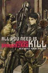 All You Need Is Kill by Hiroshi Sakurazaka ( 2009 )