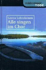 Alle singen im Chor (midsommer Tode)