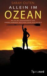 Allein im Ozean: Wie ich mit dem Ruderboot den unberechenbaren Indischen Ozean durchquerte