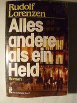 Alles andere als ein Held : Roman. Ullstein-Buch , Nr. 20185
