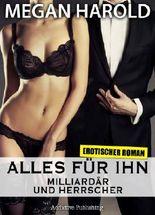Alles für ihn: Erotischer Roman, Band 3