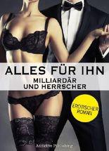 Alles für ihn: Erotischer Roman, Band 4