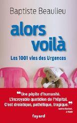 Alors voilà : Les 1001 vies des Urgences (Documents)