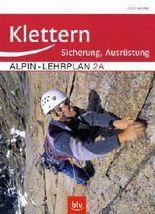 Alpin-Lehrplan 2a: Sicherung und Ausrüstung