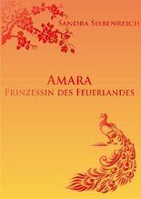 Amara - Prinzessin des Feuerlandes