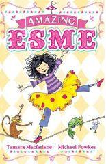 Amazing Esme: Amazing Esme