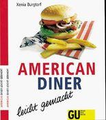 American Diner - leicht gemacht