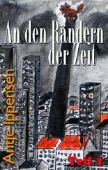 An den Rändern der Zeit (German Edition)