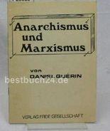 Anarchismus und Marxismus,Vortrag, gehalten in New York am 6. November 1973; 3. Auflage