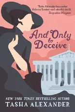 And Only to Deceive (Lady Emily Mysteries Book 1)