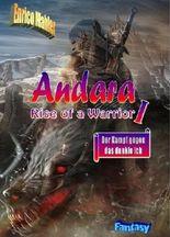 Andara - Der Kampf gegen das dunkle Ich (Andara - Rise of a Warrior)