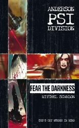 Anderson PSI Division #1: Fear the Darkness: Anderson PSI Division Series, Book 1