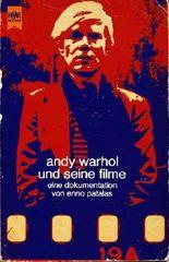 Andy Warhol und seine Filme. Eine Dokumentation