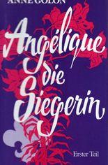 Angelique, die Siegerin