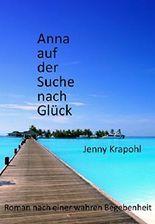 Anna auf der Suche nach Glück