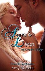 Anna und Leon - Verlorene Liebe (Teil 2)
