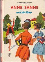 Anne, Sanne und die Neue.