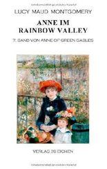 Anne im Rainbow Valley: 7. Band von Anne of Green Gables von Erler. Nadine (2013) Broschiert