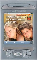 Annika und die verschwunde Freundin