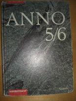 Anno - Geschichte für Gymnasien in Sachsen: ANNO, Ausgabe Sachsen, Bd.5/6, Das 20. Jahrhundert