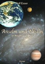 Anselm und Neslin in Raum und Zeit