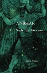 Anshar: Die Seele des Kiskanu