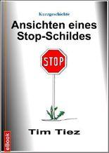 Ansichten eines Stop-Schildes