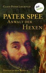Anwalt der Hexen - Pater Spee