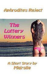Aphrodite's Reject: The Lottery Winners