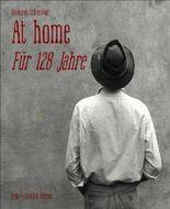 At home: Für 128 Jahre