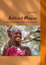 Aufbruch Maasai