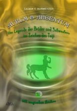 Aurum und Argentum (2) - Die magischen Avatare