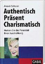 Authentisch, präsent, charismatisch [Broschiert]