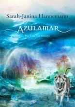 Azulamar: Der Erbe von Atlantis