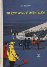 Bernd wird Flugkapitän