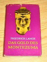 Das Gold des Montezuma