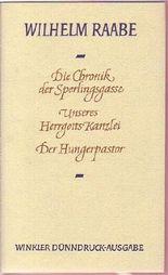 Die Chronik der Sperlingsgasse / Unseres Herrgotts Kanzlei / Der Hungerpastor