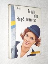 Renate wird Flug-Stewardess