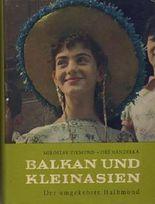 Balkan und Kleinasien